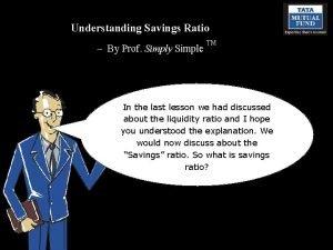 Understanding Savings Ratio By Prof Simply Simple TM