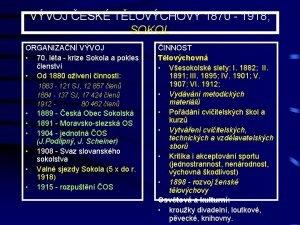 VVOJ ESK TLOVCHOVY 1870 1918 SOKOL ORGANIZAN VVOJ