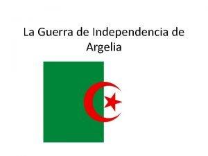 La Guerra de Independencia de Argelia a Introduccin