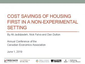 COST SAVINGS OF HOUSING FIRST IN A NONEXPERIMENTAL