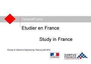 Campus France Etudier en France Study in France