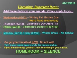 02122019 Upcoming Important Dates Add these dates to