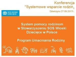 Konferencja Systemowe wsparcie rodzin Dwirzyno 27 09 2017