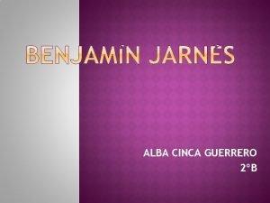 ALBA CINCA GUERRERO 2B Biografa Obras Bibliografa Naci