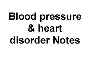 Blood pressure heart disorder Notes 1 Pulse Pressure