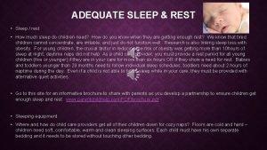 ADEQUATE SLEEP REST Sleep rest How much sleep