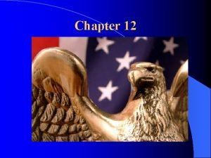 Chapter 12 Influencing Government Influencing Government There are