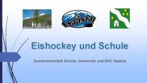 Eishockey und Schule Zusammenarbeit Schule Gemeinde und EHC