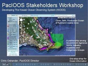 Pac IOOS Stakeholders Workshop Developing The Hawaii Ocean