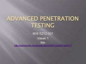 ADVANCED PENETRATION TESTING MIS 5212 001 Week 1