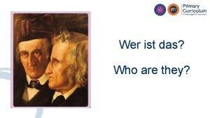 Wer ist das Who are they Wer ist