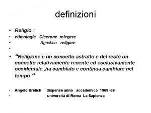 definizioni Religio etimologie Cicerone relegere Agostino religare Religione