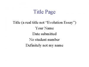 Title Page Title a real title not Evolution