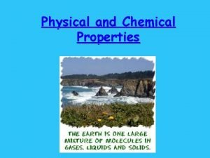 Physical and Chemical Properties Properties of MatterWords to