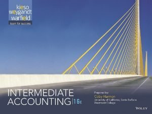 7 1 PREVIEW OF CHAPTER 7 Intermediate Accounting