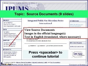 Topic Source Documents 9 slides View Source Documents