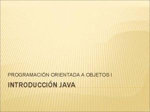 PROGRAMACIN ORIENTADA A OBJETOS I INTRODUCCIN JAVA Empaquetado