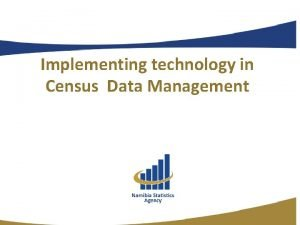 Implementing technology in Census Data Management NSA goes