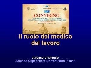 Il ruolo del medico del lavoro Alfonso Cristaudo