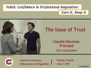 Public Confidence in Professional Regulation Earn It Keep
