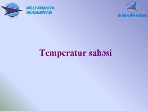 MLL AVASYA AKADEMYASI Temperatur sahsi Havann temperaturu haqda