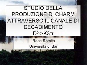 STUDIO DELLA PRODUZIONE DI CHARM ATTRAVERSO IL CANALE