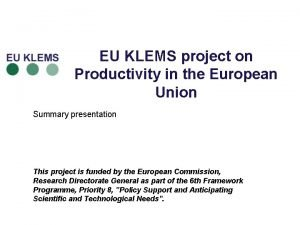 EU KLEMS project on Productivity in the European