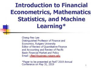 Introduction to Financial Econometrics Mathematics Statistics and Machine