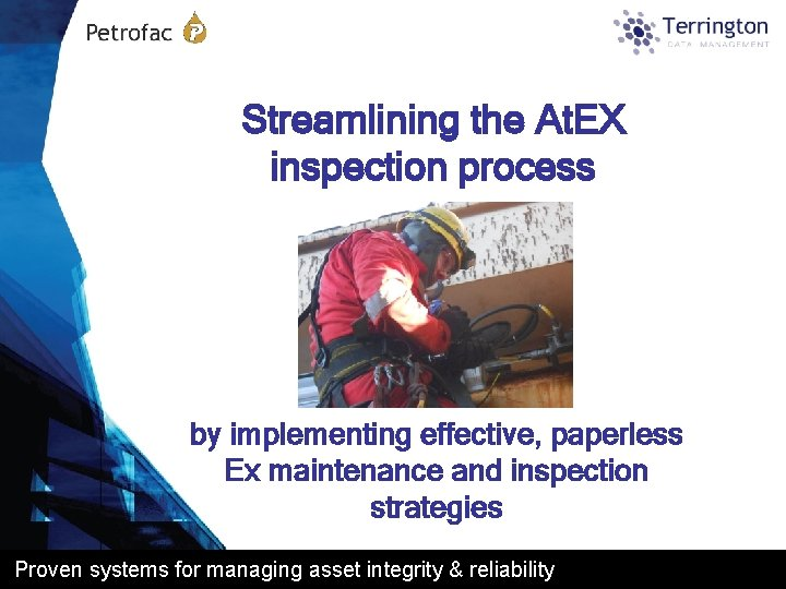 Streamlining the At EX inspection process by implementing