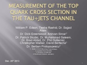 MEASUREMENT OF THE TOP QUARK CROSS SECTION IN