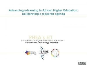 Advancing elearning in African Higher Education Deliberating a