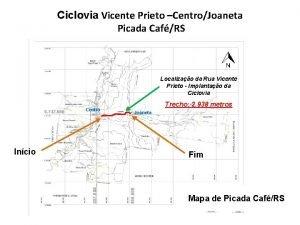 Ciclovia Vicente Prieto CentroJoaneta Picada CafRS Localizao da