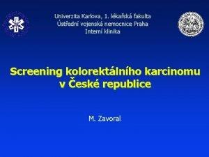 Univerzita Karlova 1 lkask fakulta stedn vojensk nemocnice