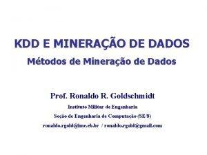 KDD E MINERAO DE DADOS Mtodos de Minerao