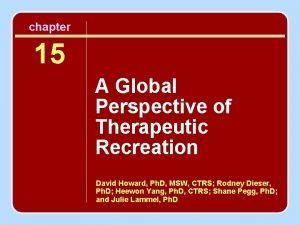 chapter 15 A Global Perspective of Therapeutic Recreation