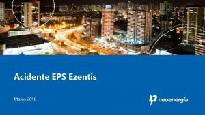 Acidente EPS Ezentis Maro 2016 Acidente EPS Ezentis