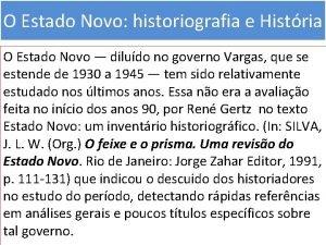 O Estado Novo historiografia e Histria O Estado