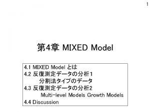 1 4 MIXED Model 4 1 MIXED Model