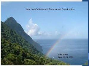 Saint Lucias Nationally Determined Contribution Saint Lucia June