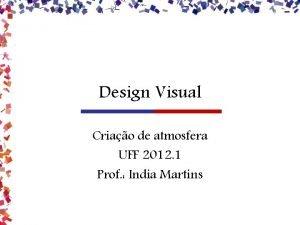 Design Visual Criao de atmosfera UFF 2012 1