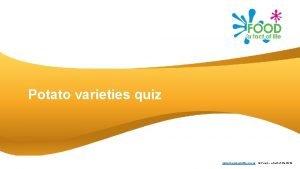 Potato varieties quiz www foodafactoflife org uk Food