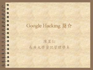 Google Hacking 4 Wikipedia Google hacking is a