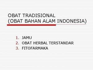 OBAT TRADISIONAL OBAT BAHAN ALAM INDONESIA 1 JAMU