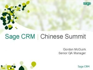 Sage CRM Chinese Summit Gordon Mc Guirk Senior