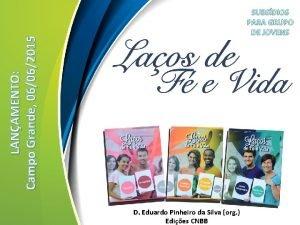 LANAMENTO Campo Grande 06062015 SUBSDIOS PARA GRUPO DE