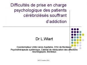 Difficults de prise en charge psychologique des patients