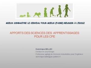 APPORTS DES SCIENCES DES APPRENTISSAGES POUR LES CPE