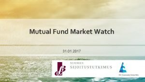 Mutual Fund Market Watch 31 01 2017 Total