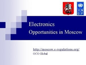 Electronics Opportunities in Moscow http moscow eregulations org