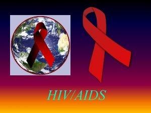 HIVAIDS Charakterystyka HIV i AIDS HIVosoba yjca z